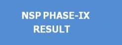 NSP Phase-IX Result